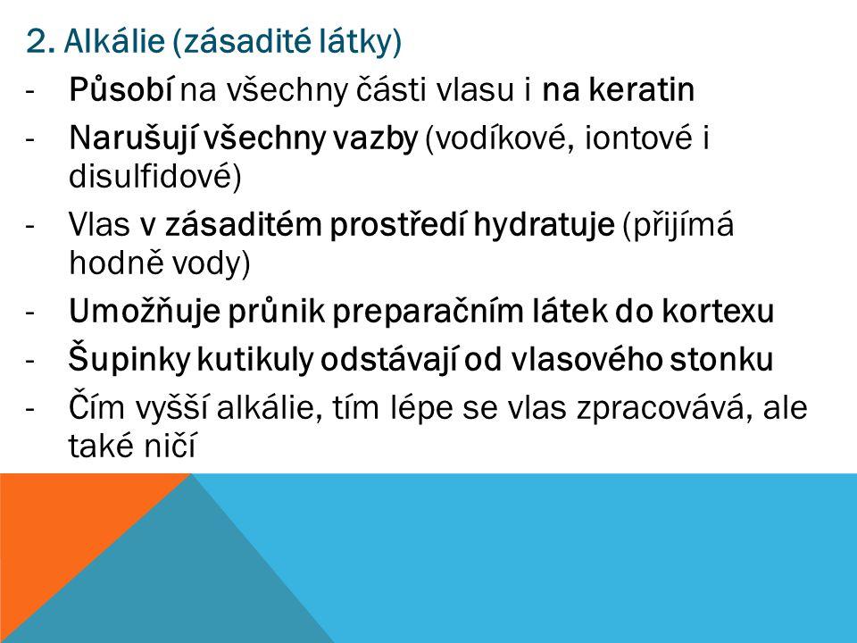 2. Alkálie (zásadité látky)