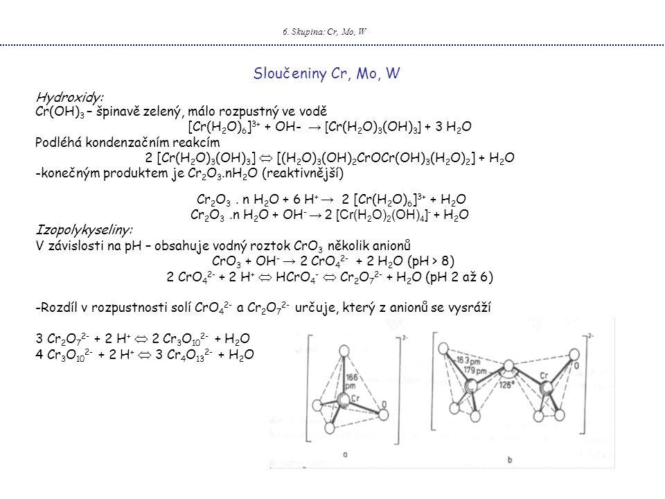 Sloučeniny Cr, Mo, W Hydroxidy: