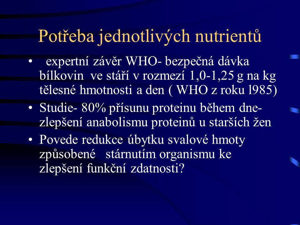 Potřeba jednotlivých nutrientů