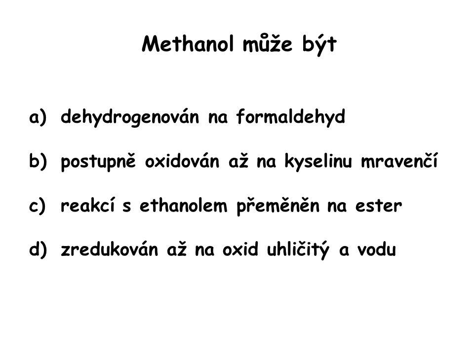 Methanol může být dehydrogenován na formaldehyd