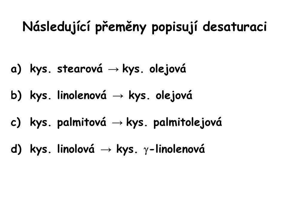 Následující přeměny popisují desaturaci