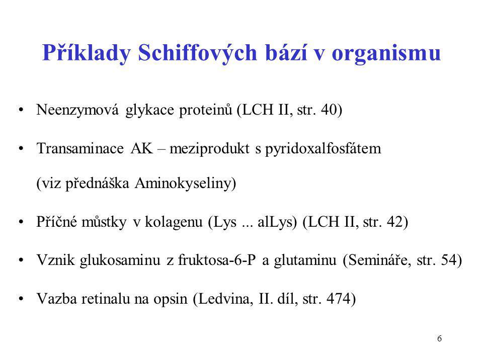 Příklady Schiffových bází v organismu