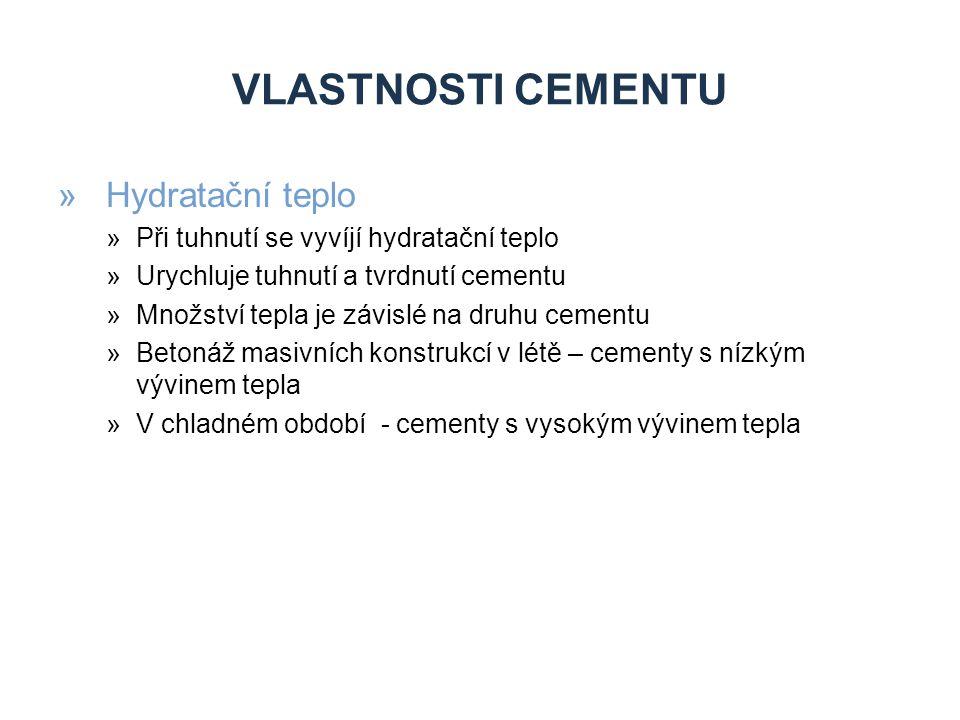 Vlastnosti cementu Hydratační teplo