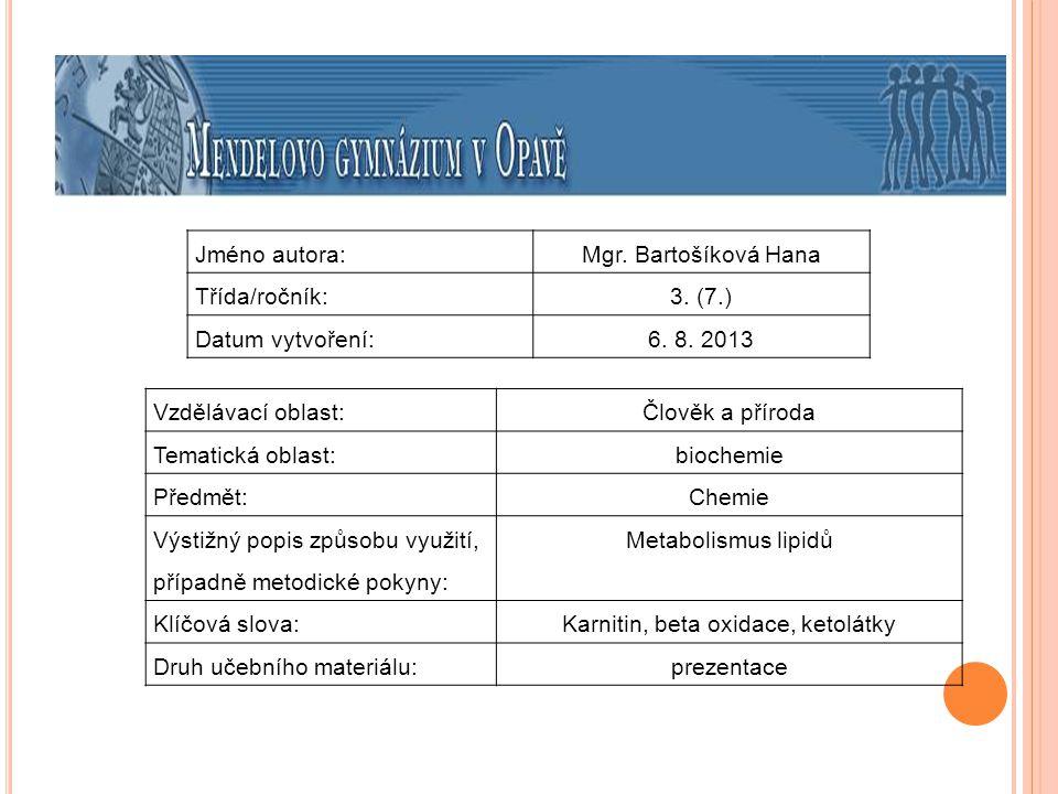 Karnitin, beta oxidace, ketolátky