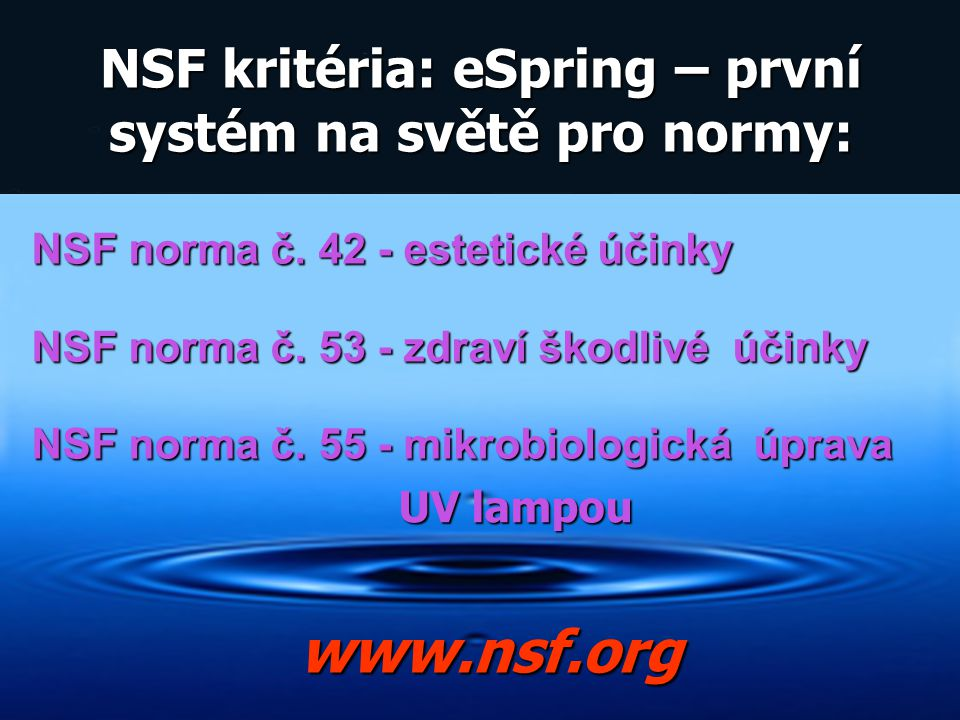 NSF kritéria: eSpring – první systém na světě pro normy: