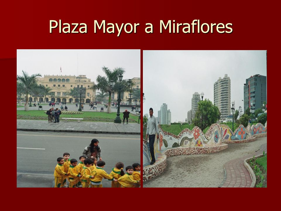 Plaza Mayor a Miraflores