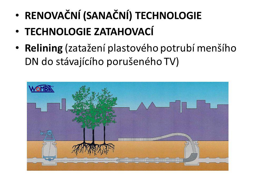 RENOVAČNÍ (SANAČNÍ) TECHNOLOGIE