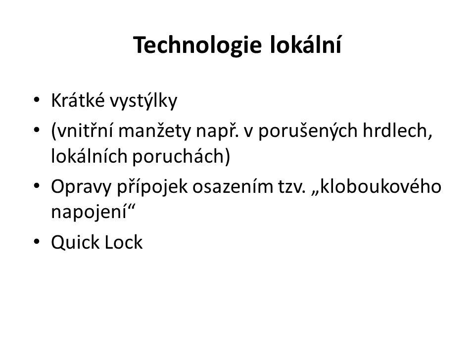 Technologie lokální Krátké vystýlky