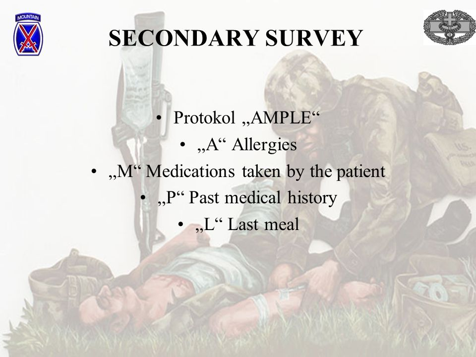 "SECONDARY SURVEY Protokol ""AMPLE ""A Allergies"