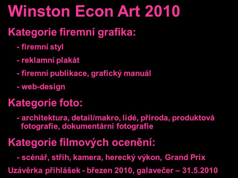 Winston Econ Art 2010 Kategorie firemní grafika: Kategorie foto: