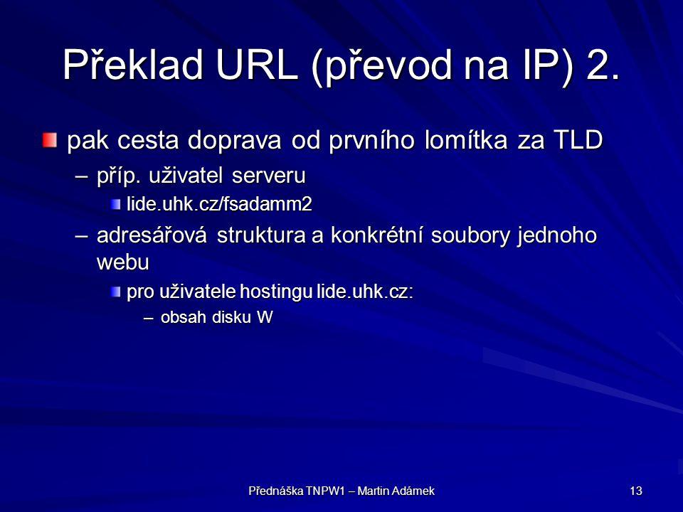 Překlad URL (převod na IP) 2.