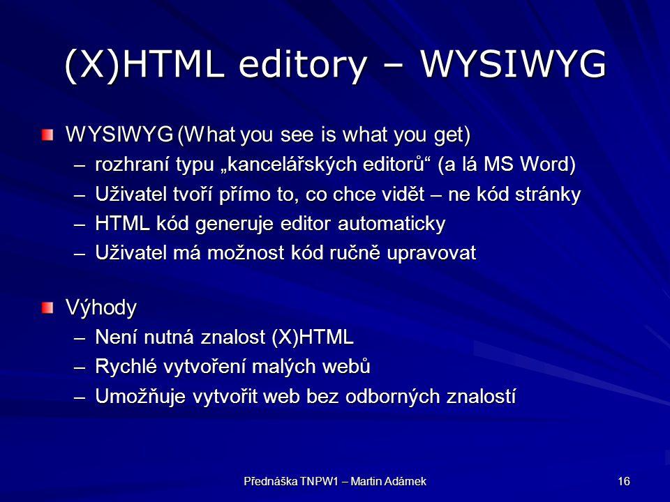 (X)HTML editory – WYSIWYG