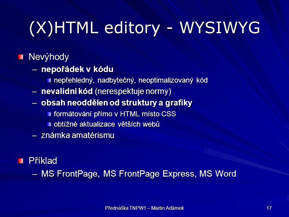 (X)HTML editory - WYSIWYG