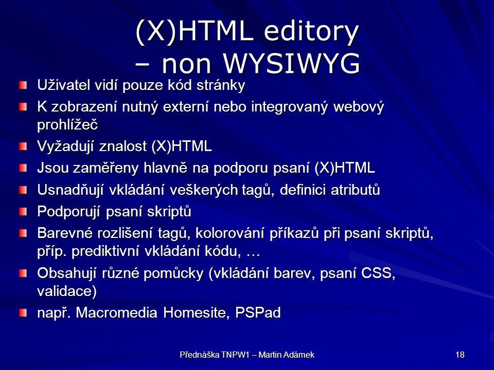 (X)HTML editory – non WYSIWYG