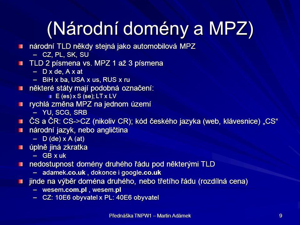 Přednáška TNPW1 – Martin Adámek