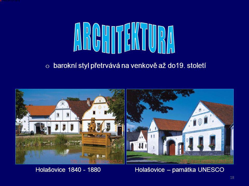ARCHITEKTURA barokní styl přetrvává na venkově až do19. století