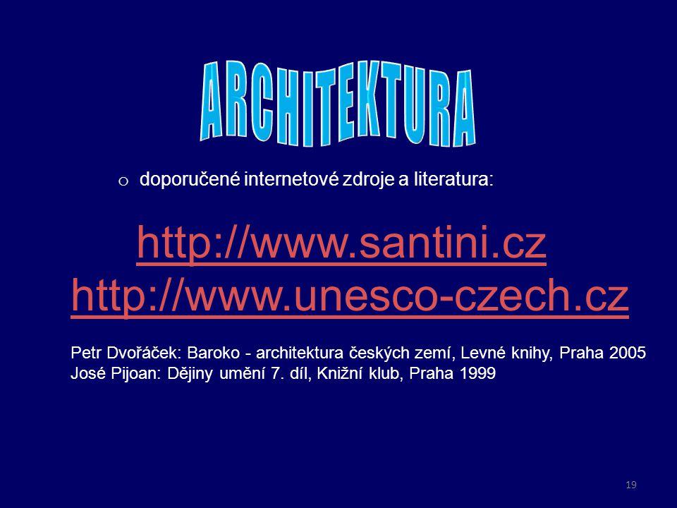 ARCHITEKTURA http://www.santini.cz http://www.unesco-czech.cz