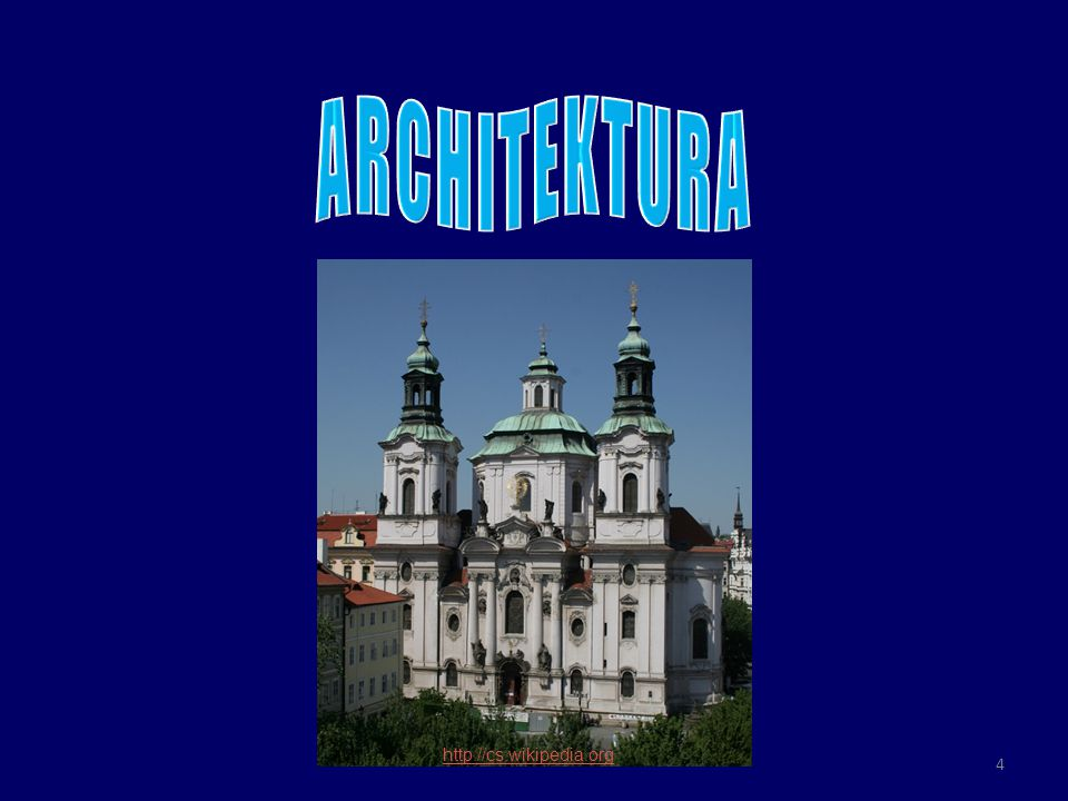 ARCHITEKTURA http://cs.wikipedia.org