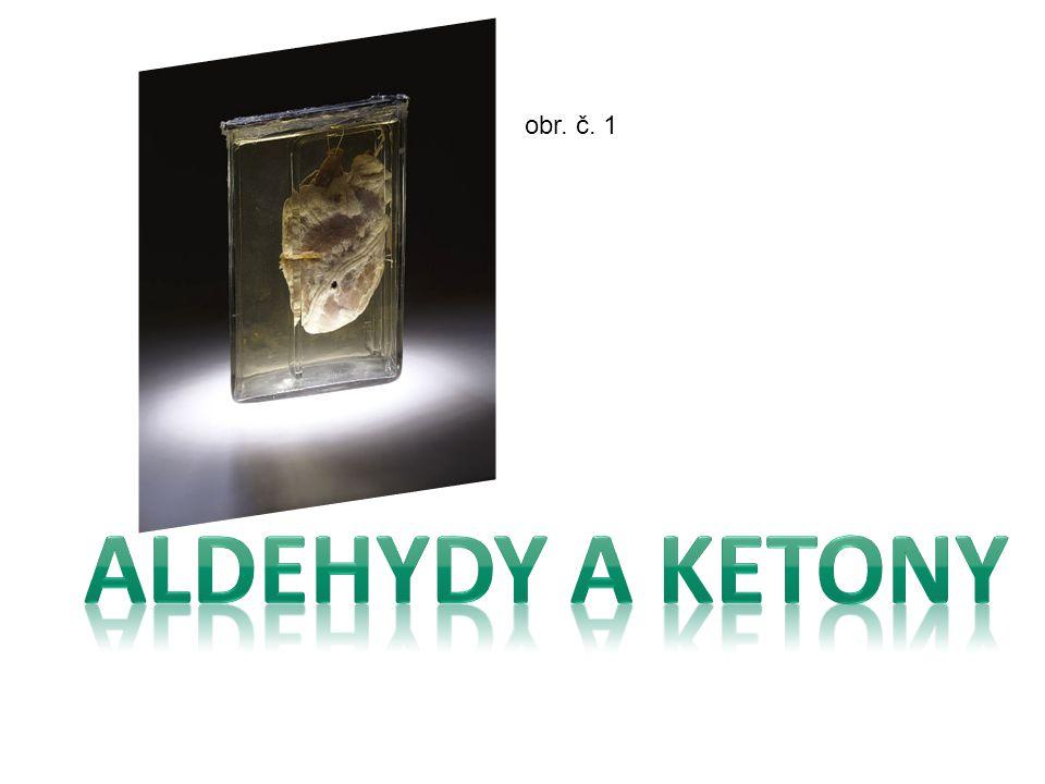 obr. č. 1 Aldehydy a ketony