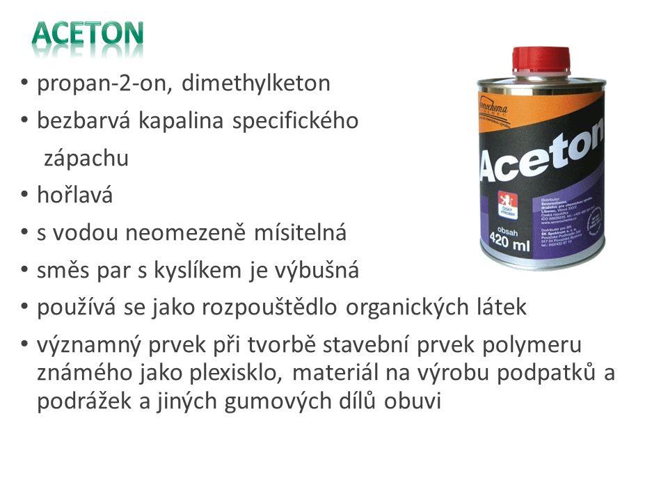Aceton propan-2-on, dimethylketon bezbarvá kapalina specifického