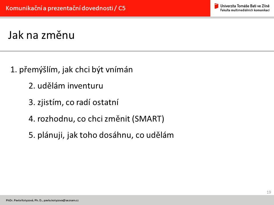 Komunikační a prezentační dovednosti / C5