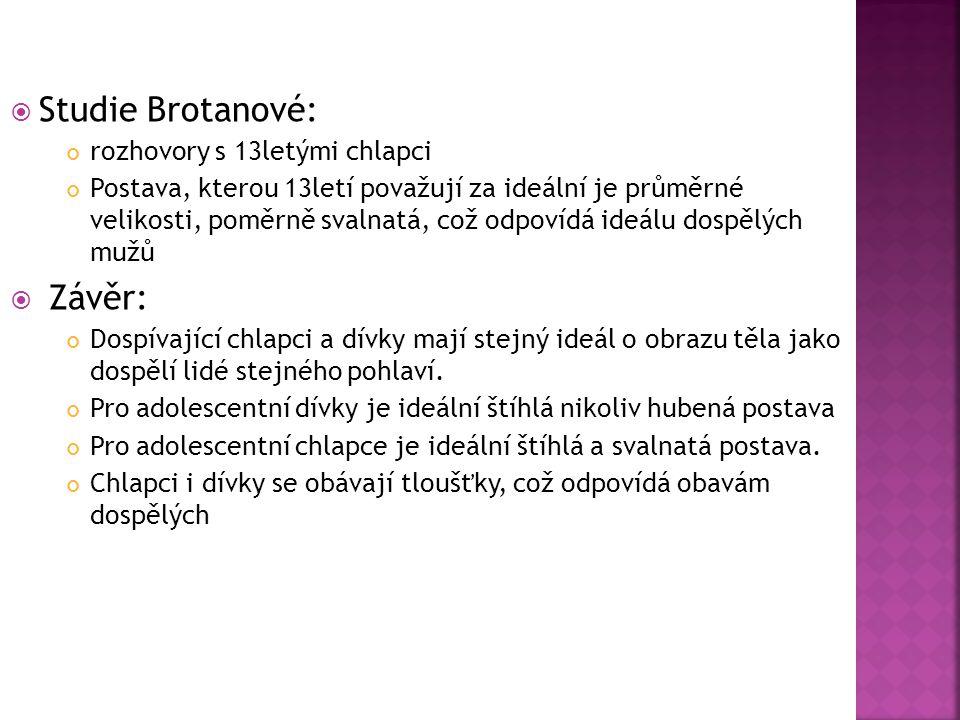 Studie Brotanové: Závěr: rozhovory s 13letými chlapci