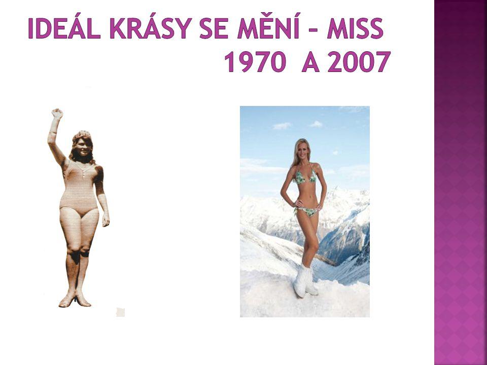 Ideál krásy se mění – MISS 1970 a 2007