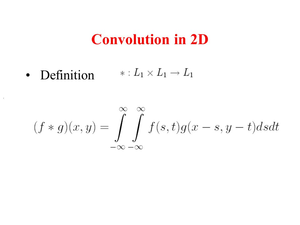 Convolution in 2D Definition.