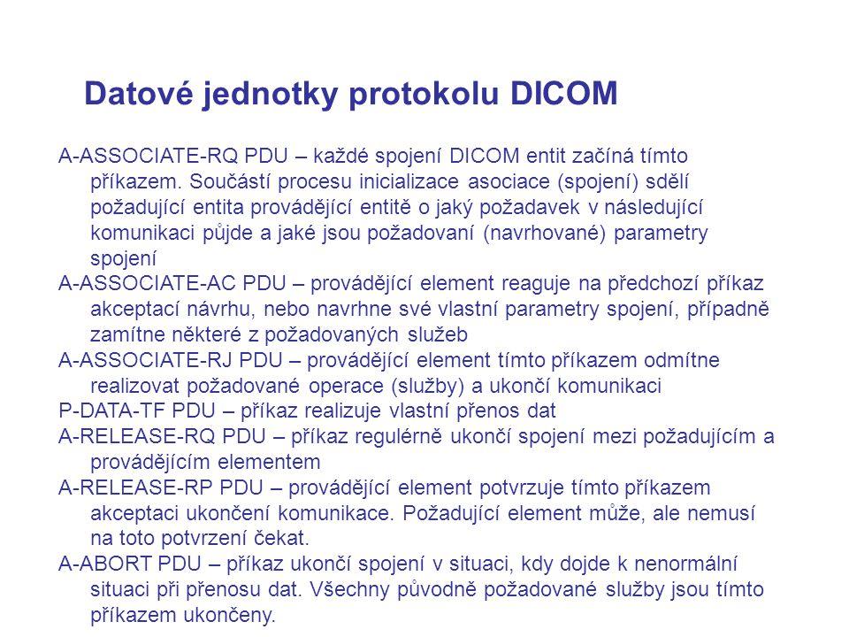 Datové jednotky protokolu DICOM