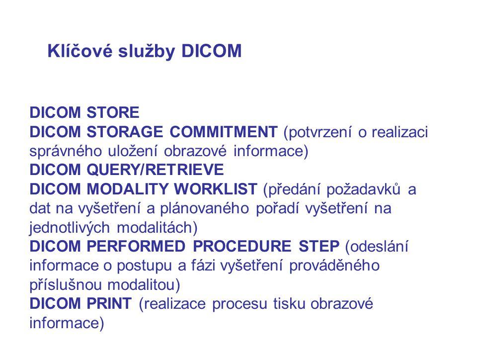 Klíčové služby DICOM DICOM STORE