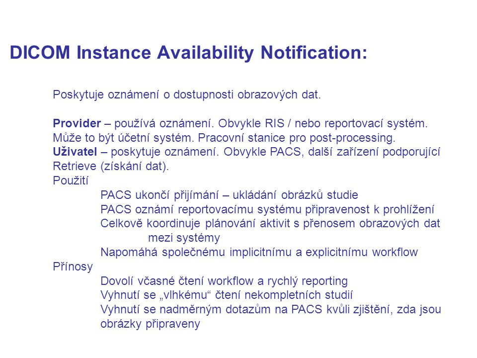 DICOM Instance Availability Notification: