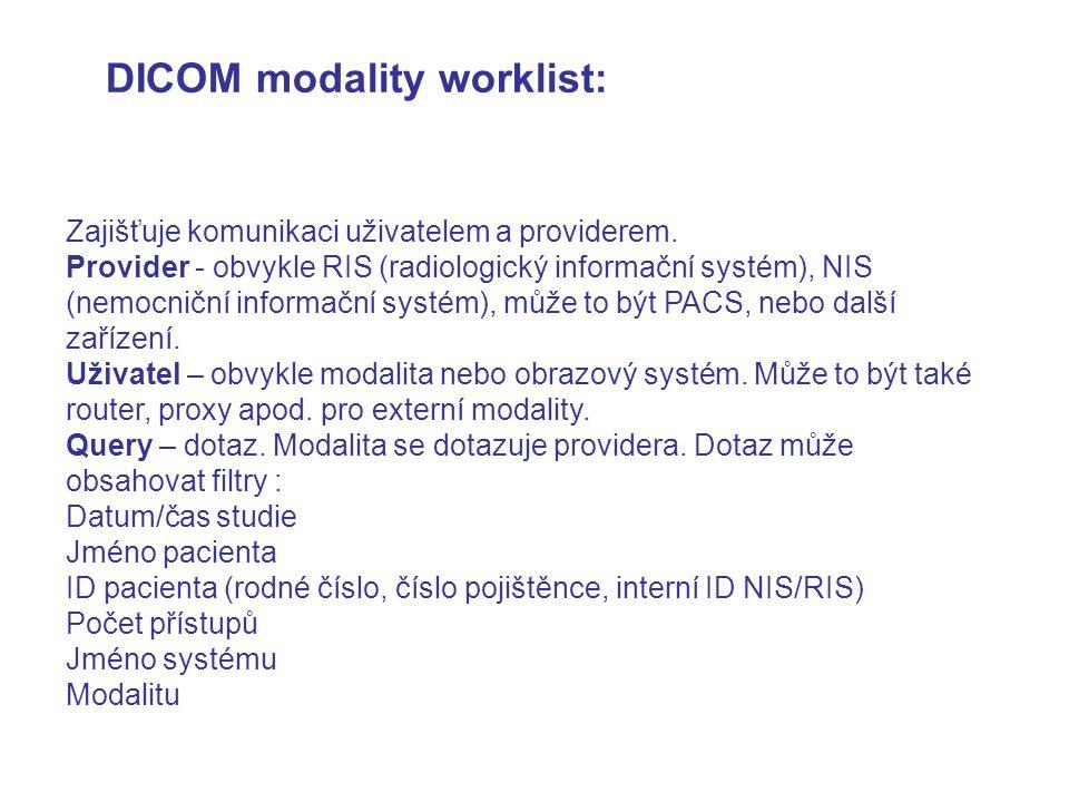 DICOM modality worklist: