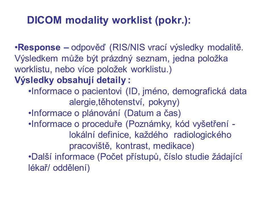 DICOM modality worklist (pokr.):