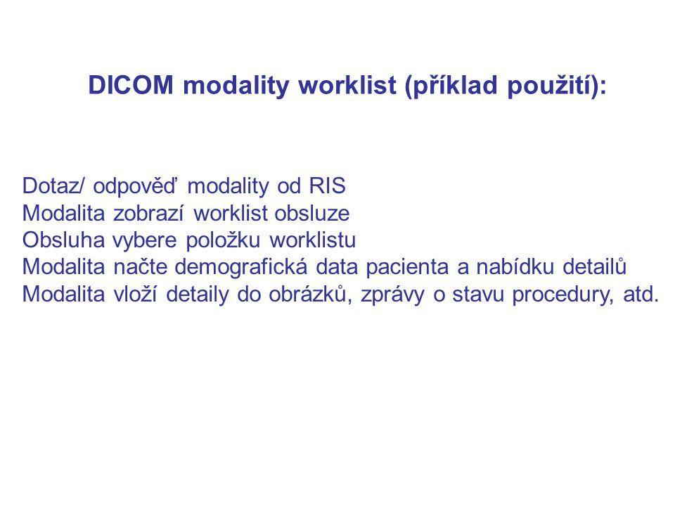 DICOM modality worklist (příklad použití):