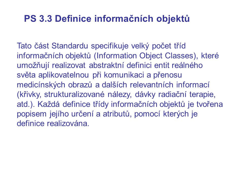 PS 3.3 Definice informačních objektů