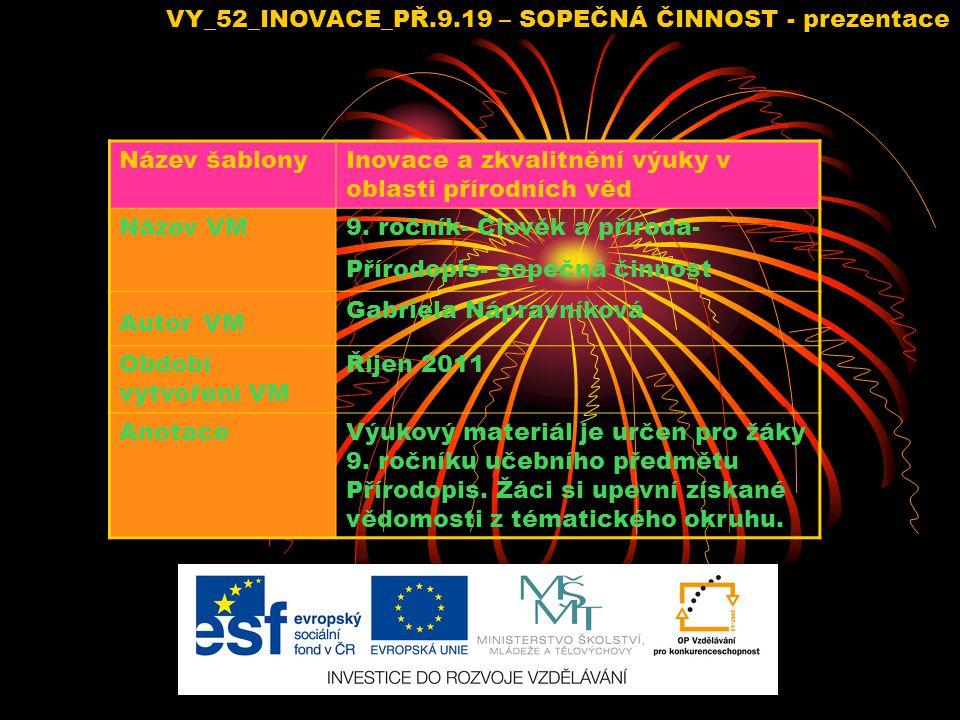 VY_52_INOVACE_PŘ.9.19 – SOPEČNÁ ČINNOST - prezentace