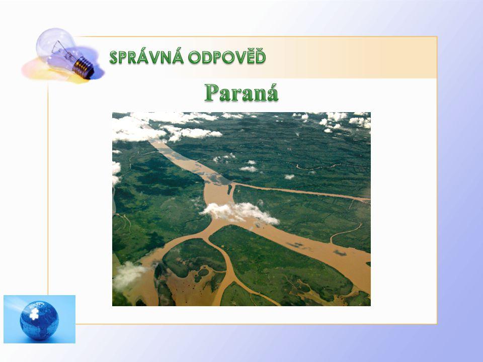 Paraná SPRÁVNÁ ODPOVĚĎ