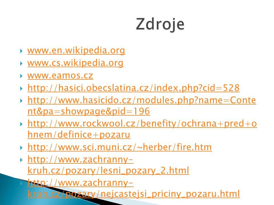 Zdroje www.en.wikipedia.org www.cs.wikipedia.org www.eamos.cz