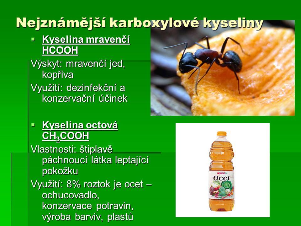 Nejznámější karboxylové kyseliny