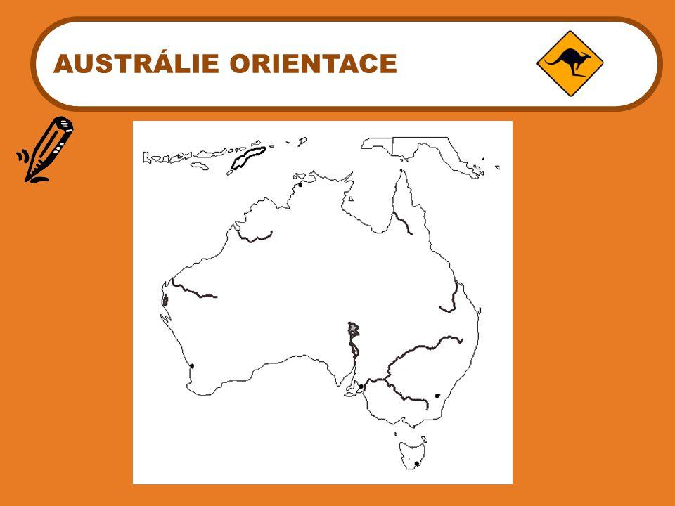 AUSTRÁLIE ORIENTACE Zakreslete do mapy podle atlasu s využitím barev.