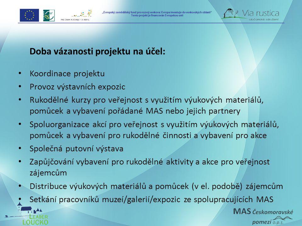 Doba vázanosti projektu na účel: