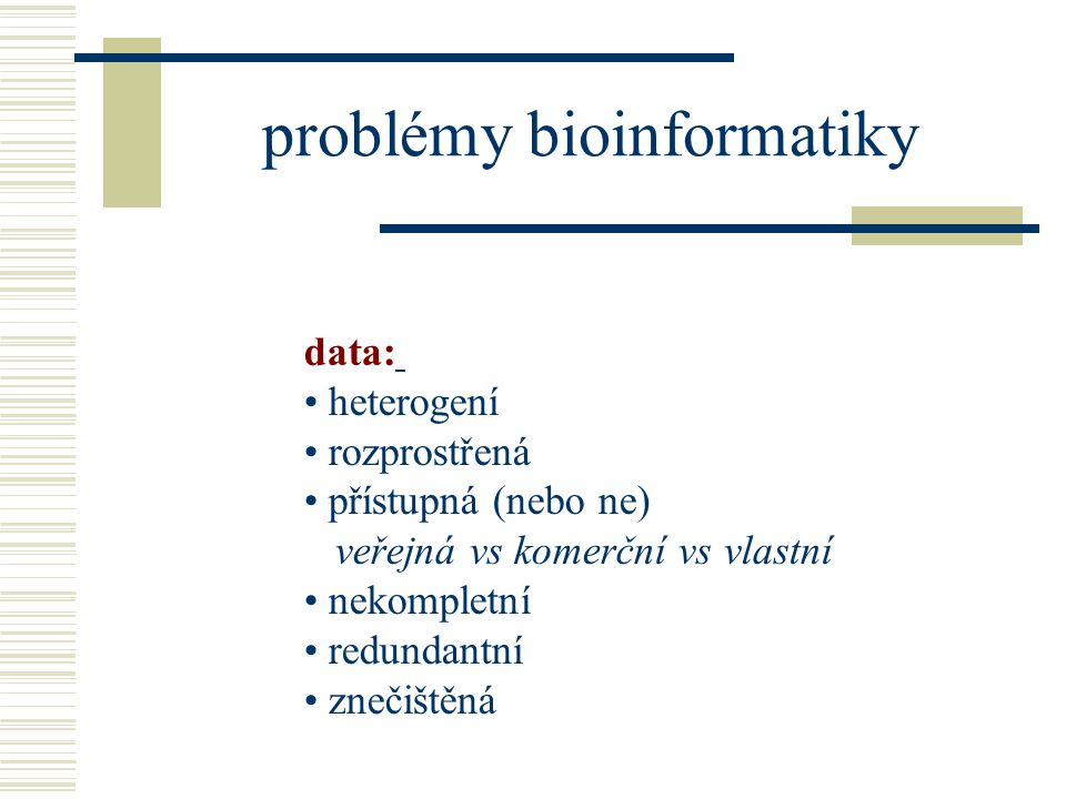 problémy bioinformatiky