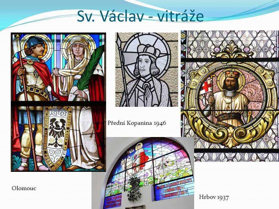 Sv. Václav - vitráže Přední Kopanina 1946 Olomouc Hrbov 1937