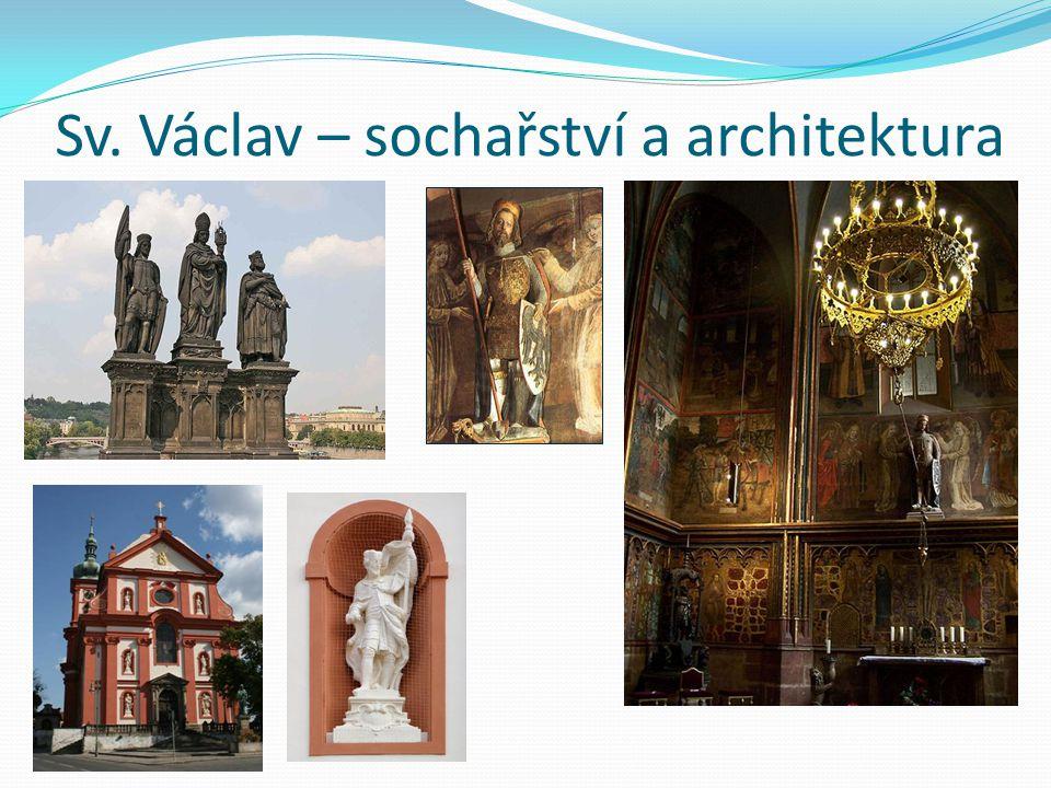 Sv. Václav – sochařství a architektura