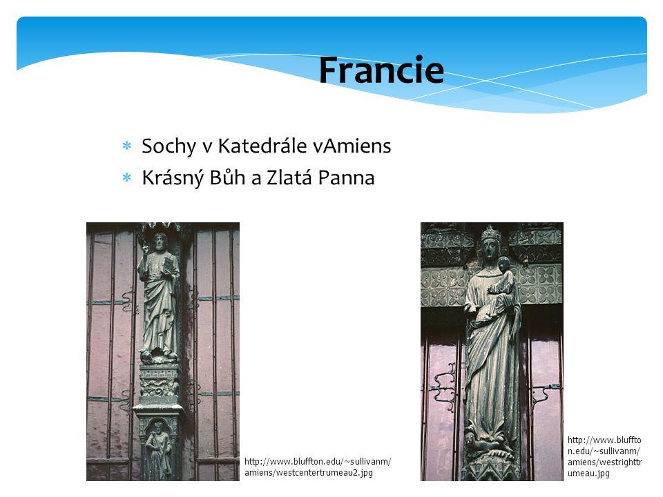 Francie Sochy v Katedrále vAmiens Krásný Bůh a Zlatá Panna