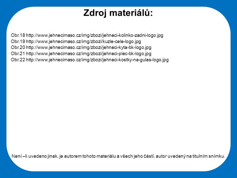 Zdroj materiálů: Obr.18 http://www.jehnecimaso.cz/img/zbozi/jehneci-kolinko-zadni-logo.jpg.