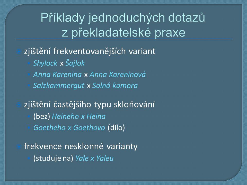 Příklady jednoduchých dotazů z překladatelské praxe
