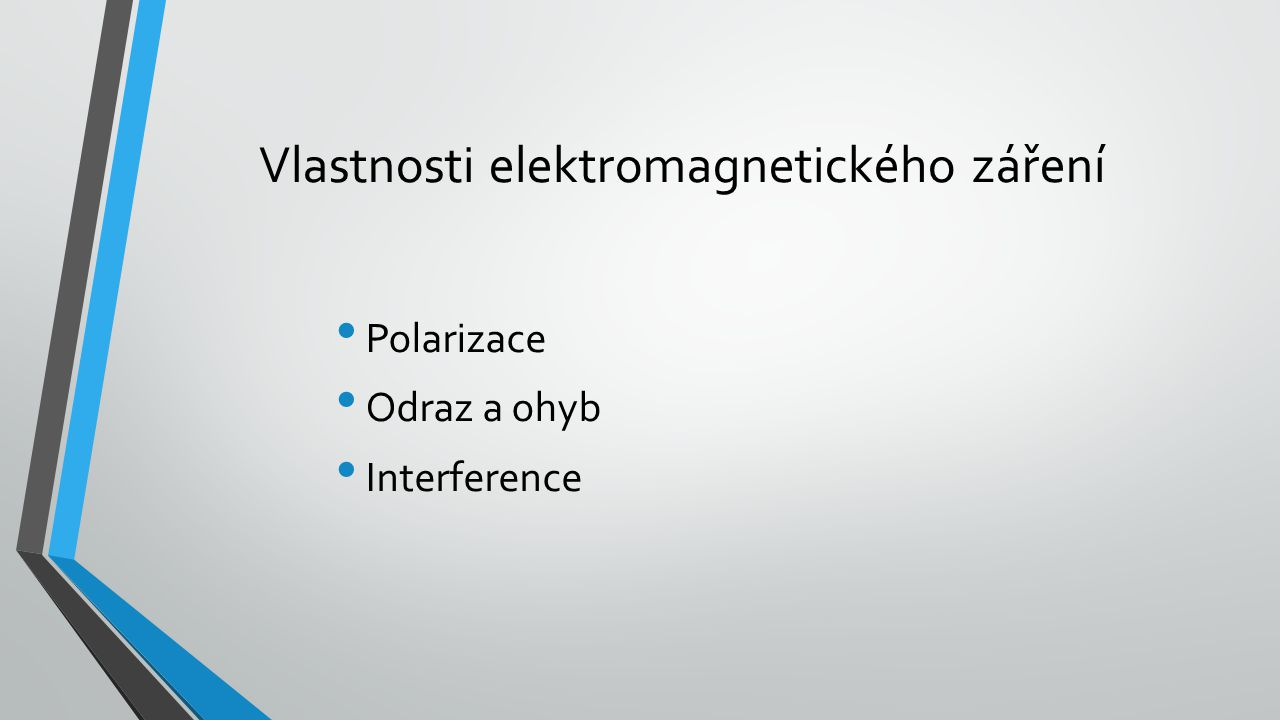 Vlastnosti elektromagnetického záření