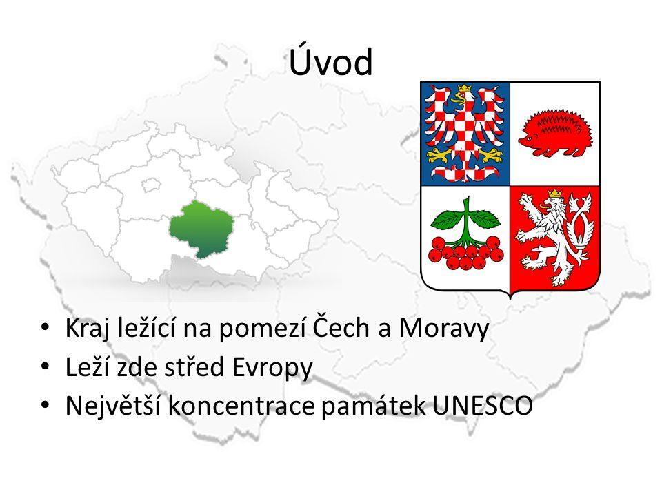 Úvod Kraj ležící na pomezí Čech a Moravy Leží zde střed Evropy