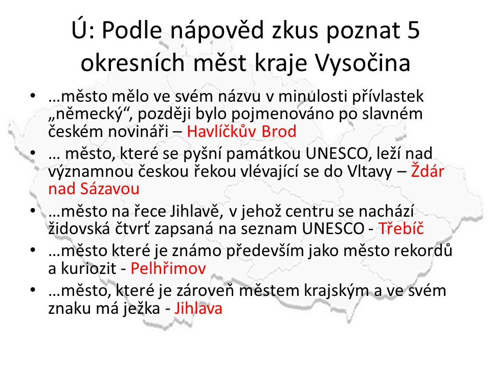 Ú: Podle nápověd zkus poznat 5 okresních měst kraje Vysočina